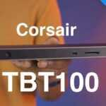 Análisis: base Corsair TBT100 Thunderbolt 3 [Video]